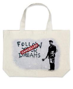 banksy follow your dreams torba